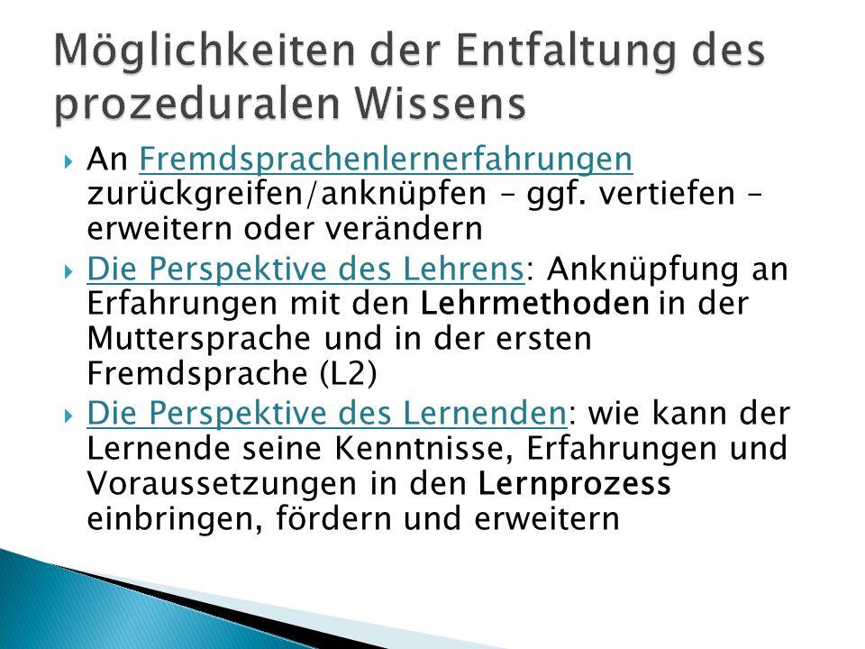 1.kognitives Lehren und Lernen: Unterschiede u. Ähnlichkeiten vergleichen und besprechen 2.