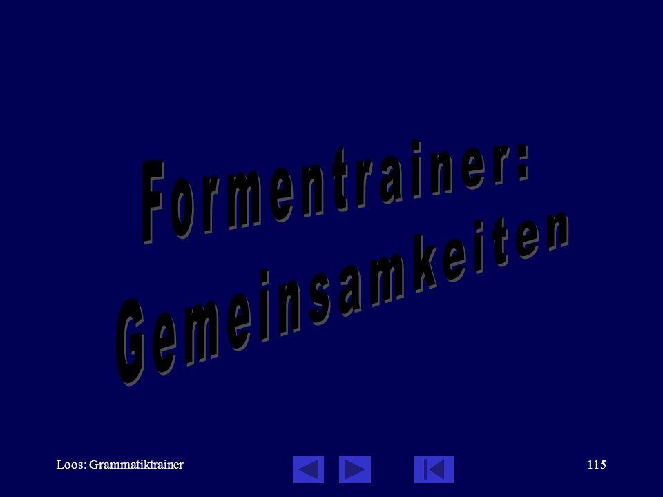 Loos: Grammatiktrainer114 Formentrainer: schwierige Verben stehen bleiben Inf.
