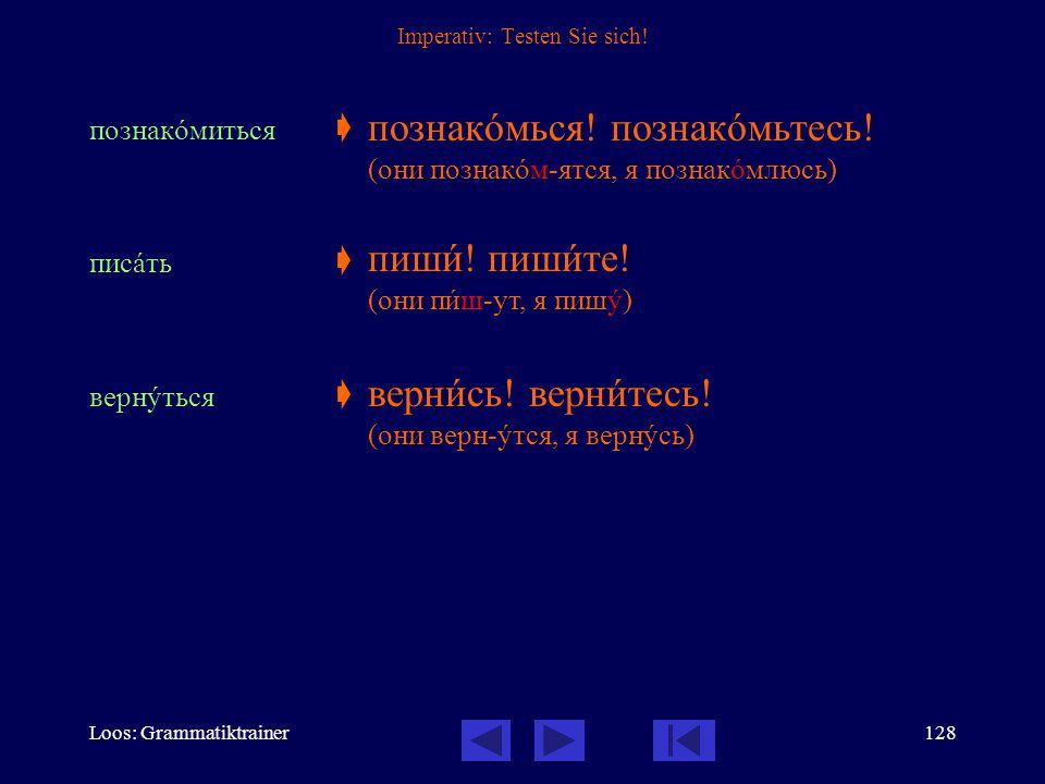 Loos: Grammatiktrainer127 Imperativ Der Imperativ an die 2.