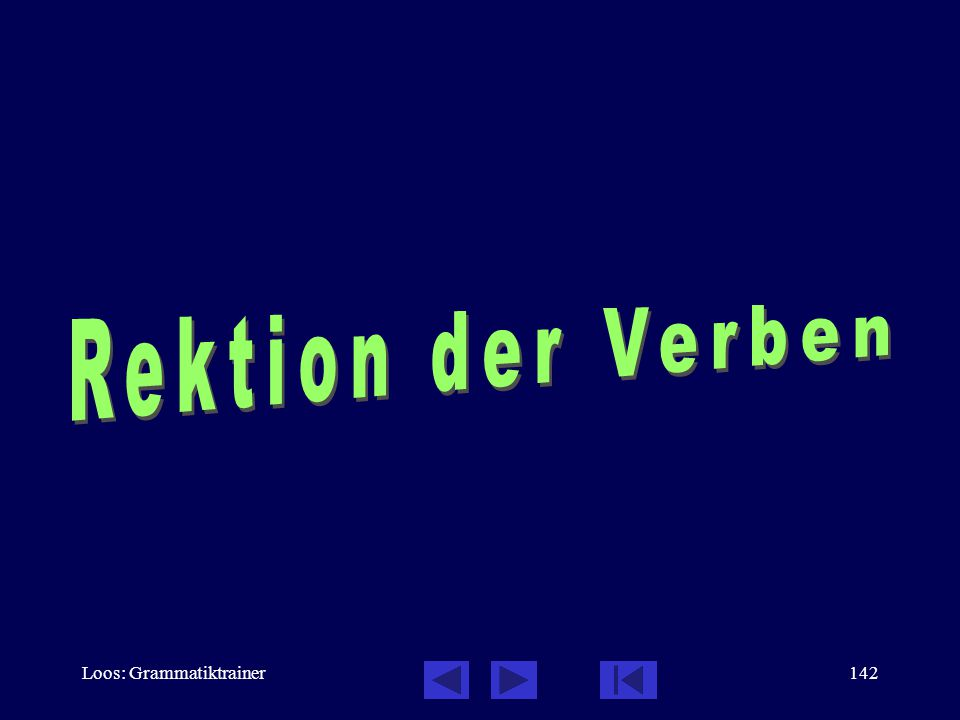 """Loos: Grammatiktrainer141 """"man"""": Übungen, 2 / 2 In dieser Bank spricht man auch Deutsch.  Kannst du mir sagen, wo man die Karten kaufen kann?  Wie g"""
