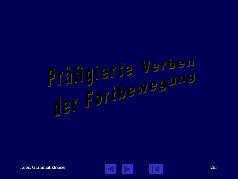 Loos: Grammatiktrainer262 Mit по- präfigierte Verben der Fortbewegung Сначàла мы встрåтились со знакîмыми.