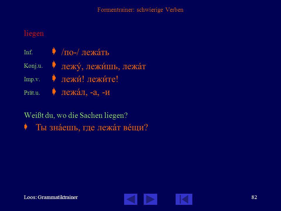 Loos: Grammatiktrainer81 Formentrainer: schwierige Verben 