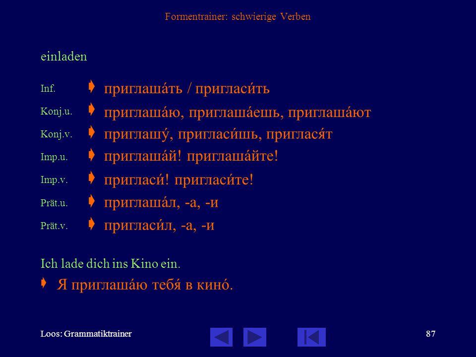 Loos: Grammatiktrainer86 Formentrainer: schwierige Verben sitzen Inf.  Konj.u.  Imp.u.  Prät.u.  Er saß am Tisch und schrieb.  сидåть /посидåть с