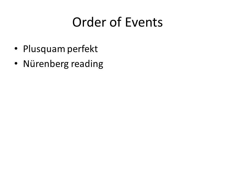 Order of Events Plusquam perfekt Nürenberg reading