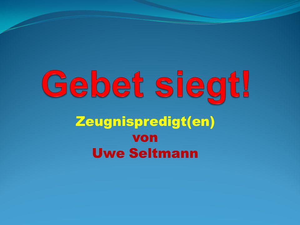 Zeugnispredigt(en) von Uwe Seltmann