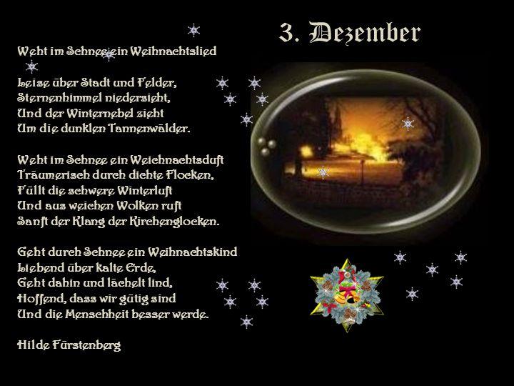 2. Dezember Tag du der Geburt des Herrn, Heute bist du uns noch fern, Aber Tannen, Engel, Fahnen Lassen uns den Tag schon ahnen, Und wir sehen schon d