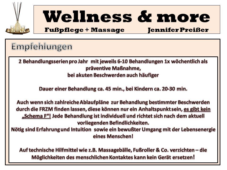 Wellness & more Fußpflege + Massage Jennifer Preißer