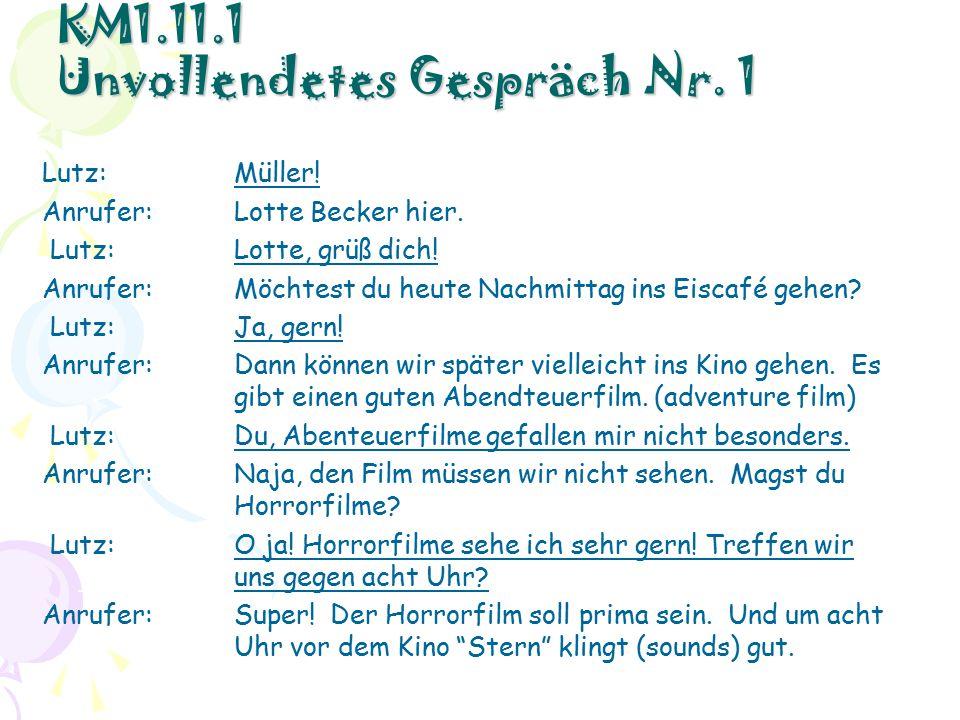 KM1.11.1 Unvollendetes Gespräch Nr. 1 Lutz:Müller.