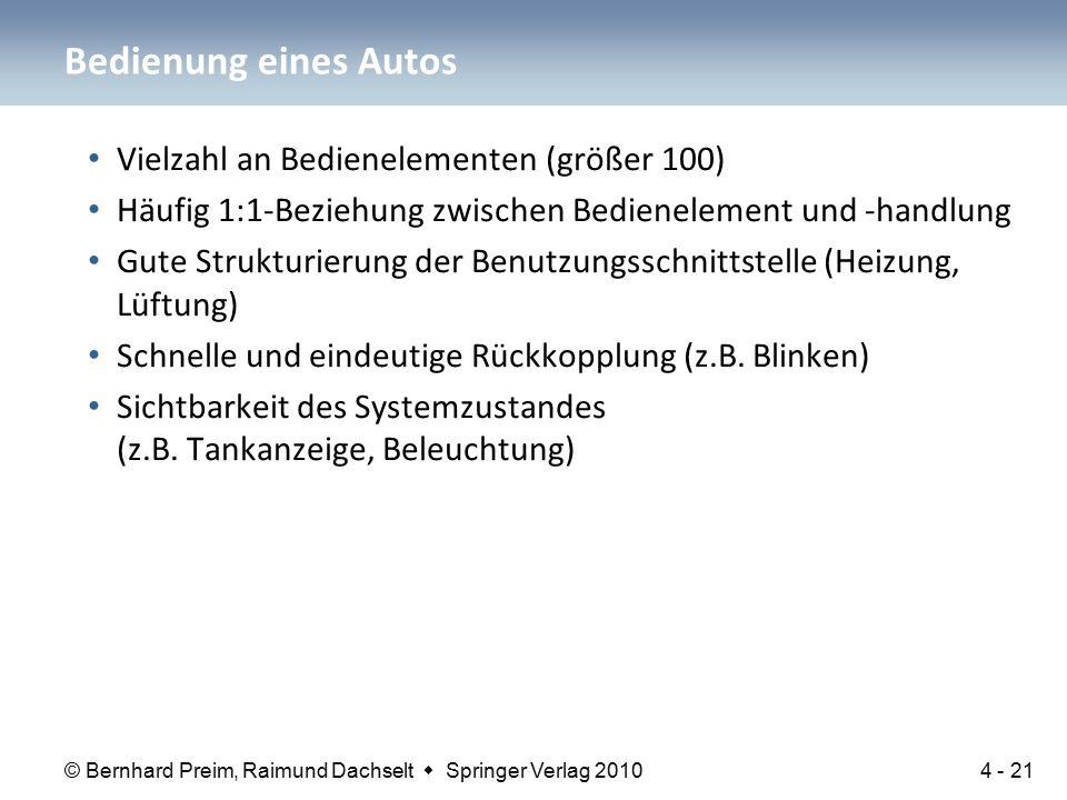© Bernhard Preim, Raimund Dachselt  Springer Verlag 2010 Vielzahl an Bedienelementen (größer 100) Häufig 1:1-Beziehung zwischen Bedienelement und -ha