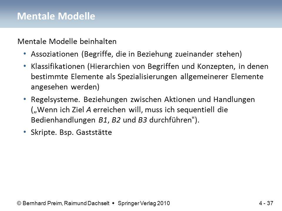 © Bernhard Preim, Raimund Dachselt  Springer Verlag 2010 Mentale Modelle beinhalten Assoziationen (Begriffe, die in Beziehung zueinander stehen) Klas