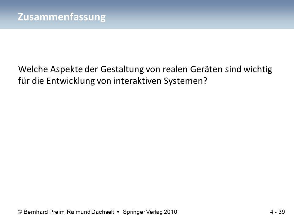 © Bernhard Preim, Raimund Dachselt  Springer Verlag 2010 Welche Aspekte der Gestaltung von realen Geräten sind wichtig für die Entwicklung von intera