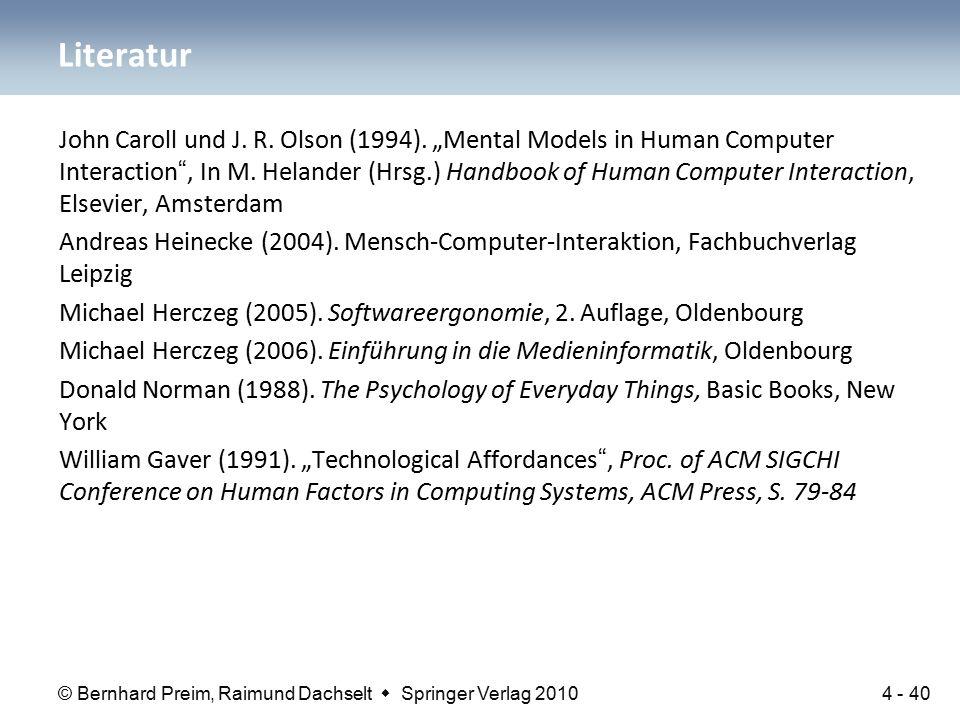 """© Bernhard Preim, Raimund Dachselt  Springer Verlag 2010 John Caroll und J. R. Olson (1994). """"Mental Models in Human Computer Interaction"""", In M. Hel"""