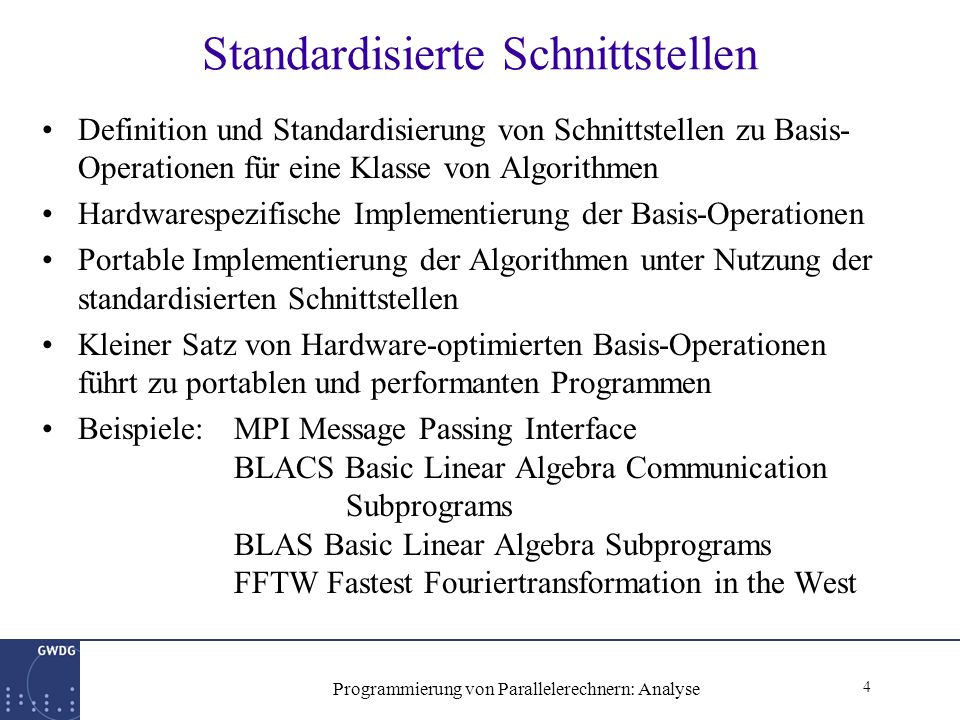35 Programmierung von Parallelerechnern: Analyse Beispiel Gleichungslöser gute Verteilung np = nq*nq call BLACS_INIT(icntxt,´r´,nq,nq) call DESCINIT(desca,n,n,nb,nb,0,0,icntxt,nb,info) call DESCINIT(descb,n,1,nb,1,0,0,icntxt,nb,info call PDGESV(n,1,a,1,1,desca,ipiv,b,1,1,descb,info) a b