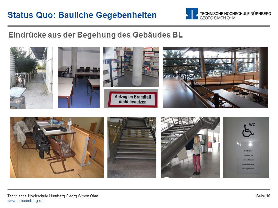 Bauliche Gegebenheiten – Video Technische Hochschule Nürnberg Georg Simon Ohm www.th-nuernberg.de Seite 15 Status Quo: Bauliche Gegebenheiten