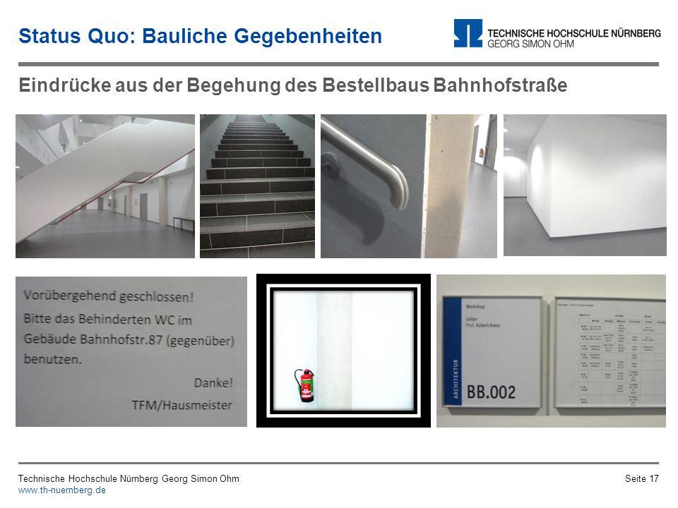 Technische Hochschule Nürnberg Georg Simon Ohm www.th-nuernberg.de Seite 16 Eindrücke aus der Begehung des Gebäudes BL
