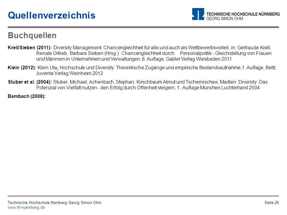 Vielen Dank für Ihre Aufmerksamkeit Technische Hochschule Nürnberg Georg Simon Ohm www.th-nuernberg.de Seite 25