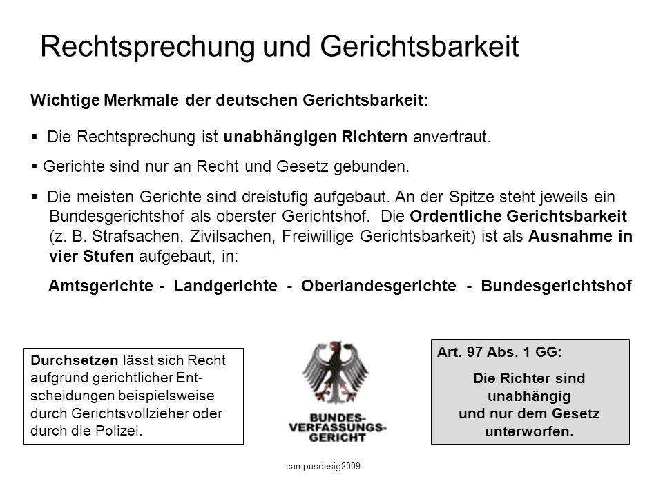 campusdesig2009 Zivil- und Öffentliches Recht Teilbereiche des Rechts in Deutschland a)Das Öffentliche Recht, es regelt gerichtlich das Verhältnis zwi