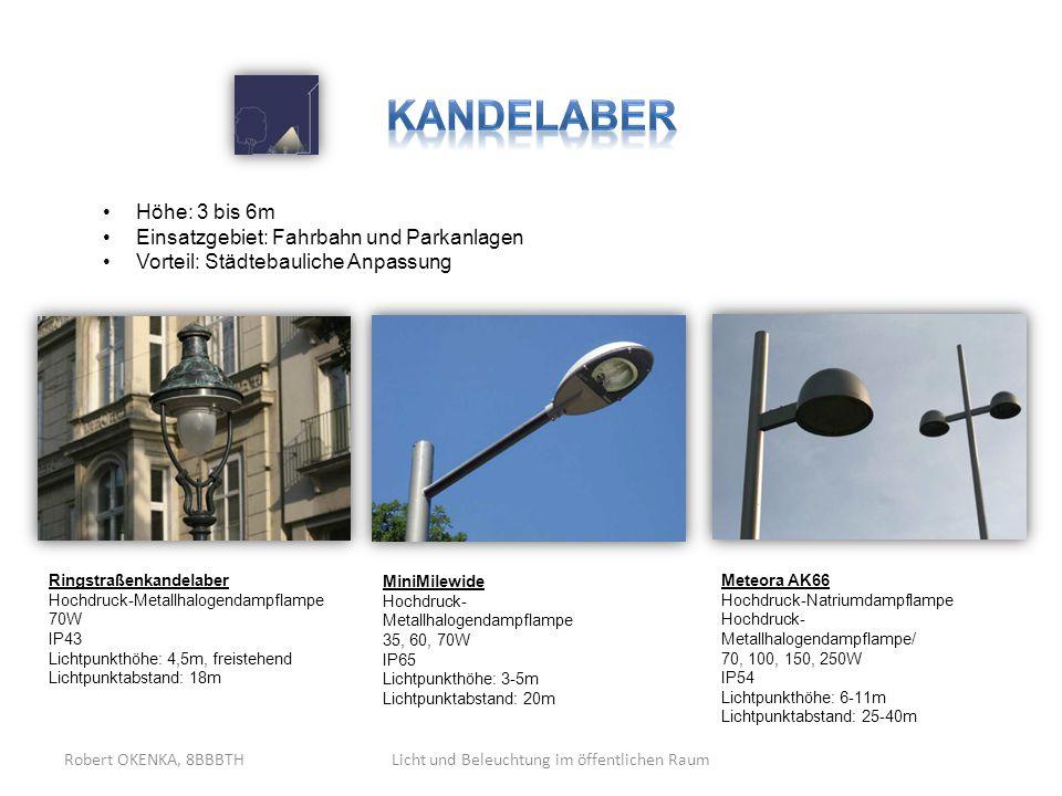 Licht und Beleuchtung im öffentlichen RaumRobert OKENKA, 8BBBTH Ringstraßenkandelaber Hochdruck-Metallhalogendampflampe 70W IP43 Lichtpunkthöhe: 4,5m,
