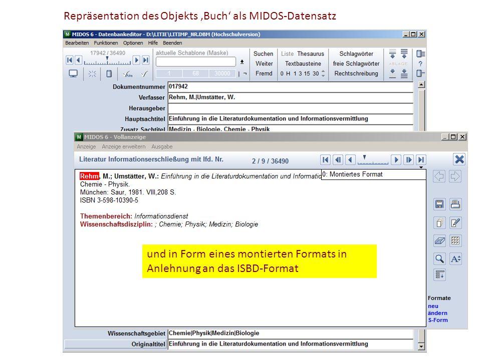 Repräsentation des Objekts 'Buch' als MIDOS-Datensatz In Form eines Kategorienschemas und in Form eines montierten Formats in Anlehnung an das ISBD-Fo