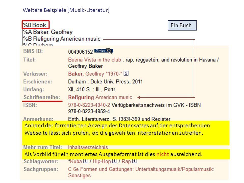 Ein Buch Weitere Beispiele [Musik-Literatur] Als Vorbild für ein montiertes Ausgabeformat ist dies nicht ausreichend. Anhand der formatierten Anzeige