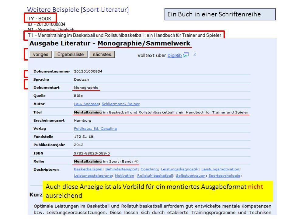 Weitere Beispiele [Sport-Literatur] Ein Buch in einer Schriftenreihe Auch diese Anzeige ist als Vorbild für ein montiertes Ausgabeformat nicht ausreic