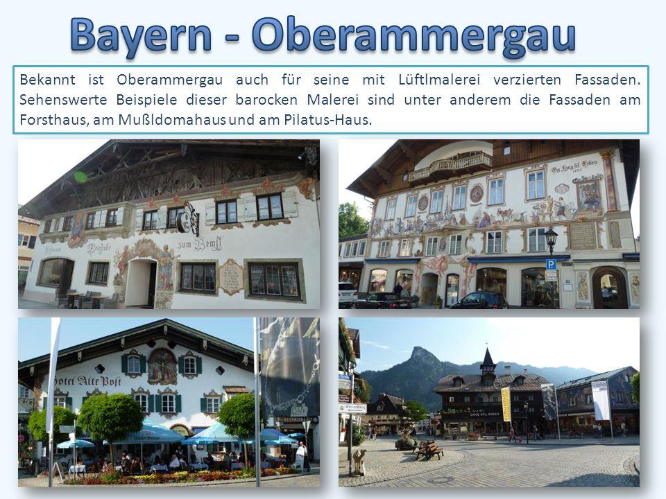 Bekannt ist Oberammergau auch für seine mit Lüftlmalerei verzierten Fassaden.