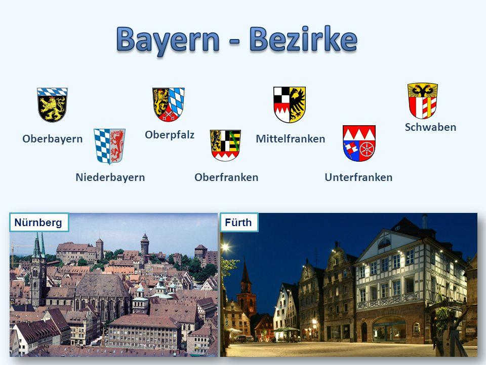 Oberbayern Niederbayern Oberpfalz Oberfranken Mittelfranken Unterfranken Schwaben Fürth Nürnberg