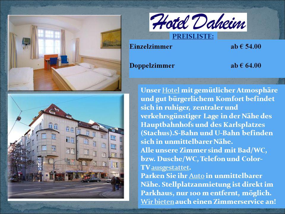 Einzelzimmer ab € 54.00 Doppelzimmer ab € 64.00 PREISLISTE: Unser Hotel mit gemütlicher Atmosphäre und gut bürgerlichem Komfort befindet sich in ruhig