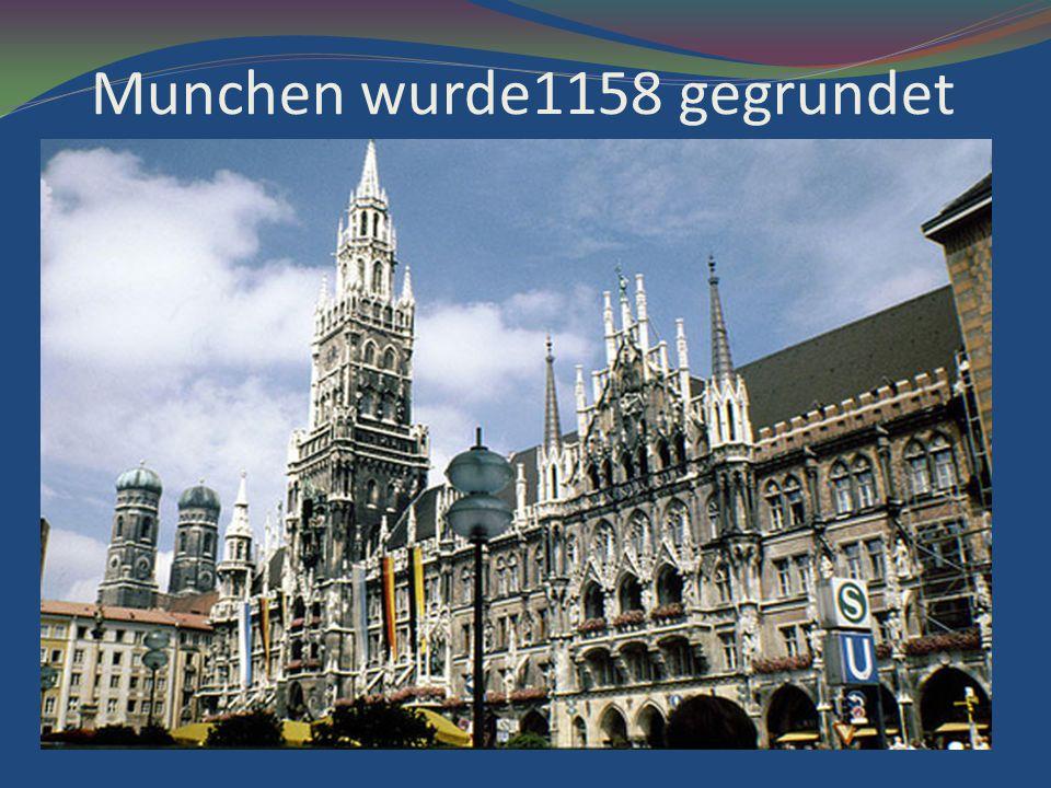 Munchen wurde1158 gegrundet