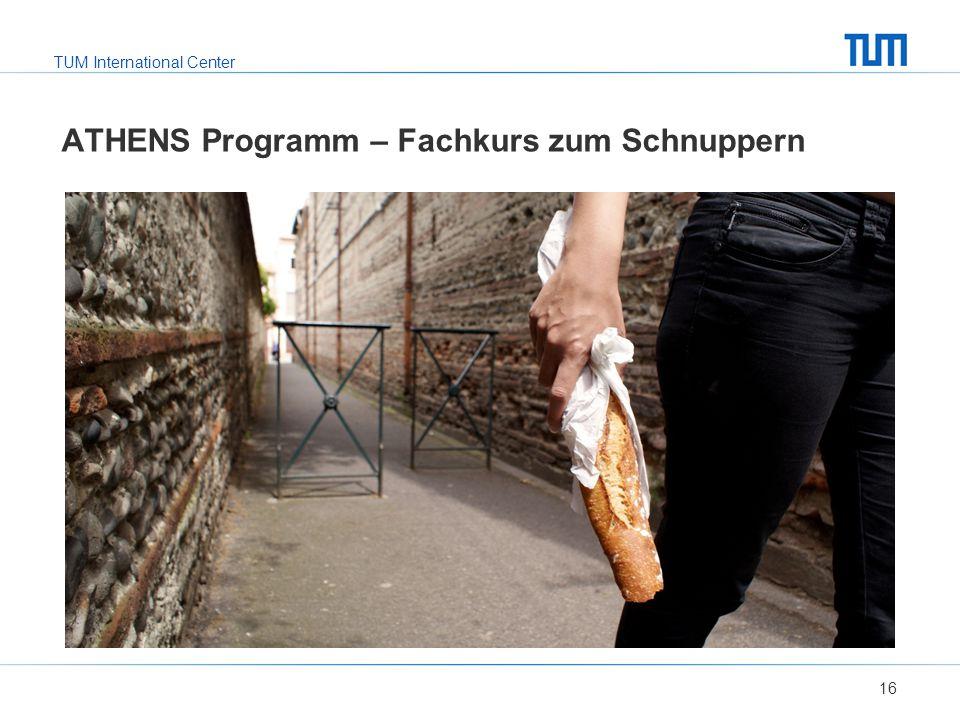 TUM International Center ATHENS Programm – Fachkurs zum Schnuppern 16