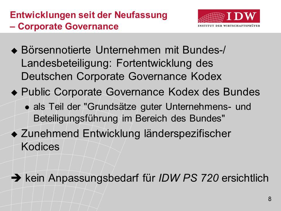 8 Entwicklungen seit der Neufassung – Corporate Governance  Börsennotierte Unternehmen mit Bundes-/ Landesbeteiligung: Fortentwicklung des Deutschen