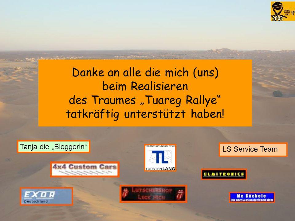 """Danke an alle die mich (uns) beim Realisieren des Traumes """"Tuareg Rallye tatkräftig unterstützt haben."""