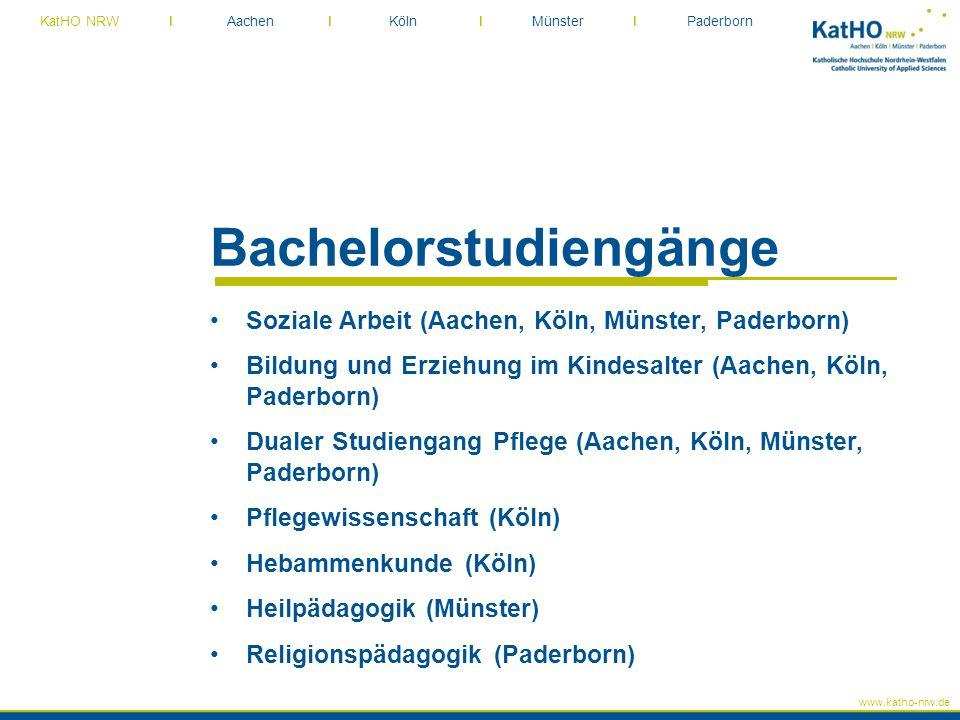 www.katho-nrw.de KatHO NRW I Aachen I Köln I Münster I Paderborn Bachelorstudiengänge Soziale Arbeit (Aachen, Köln, Münster, Paderborn) Bildung und Er