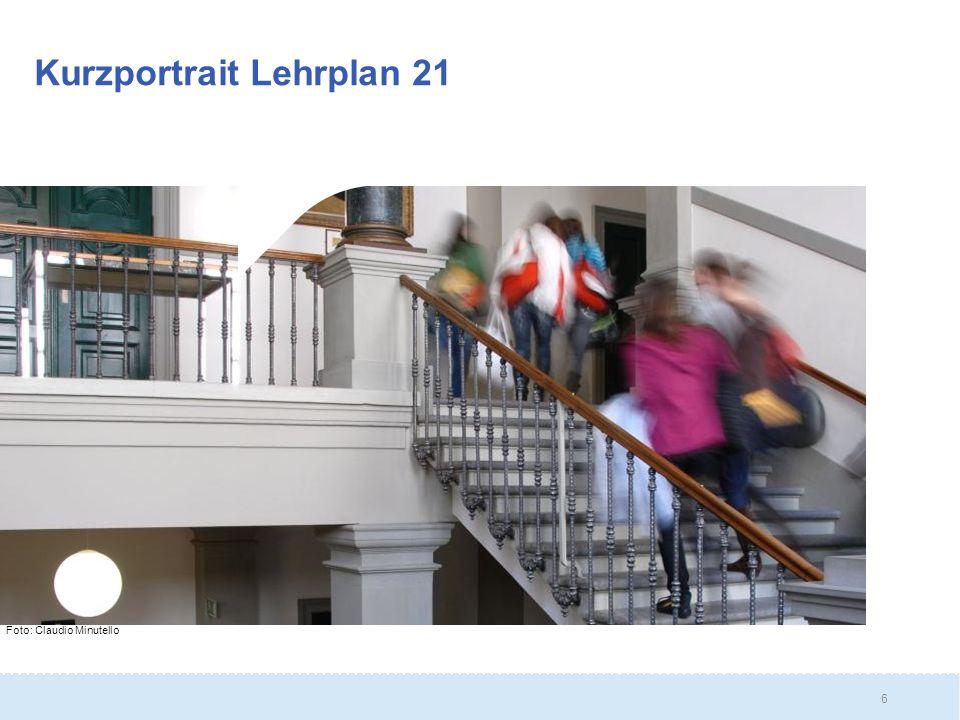 6 Kurzportrait Lehrplan 21 Foto: Claudio Minutello