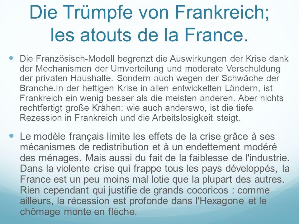 Die Trümpfe von Frankreich; les atouts de la France.