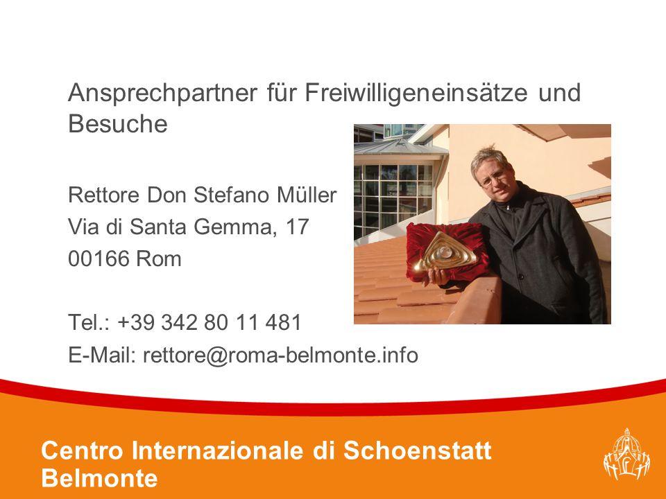 Textmasterformate durch Klicken bearbeiten 30 Ansprechpartner für Freiwilligeneinsätze und Besuche Rettore Don Stefano Müller Via di Santa Gemma, 17 0