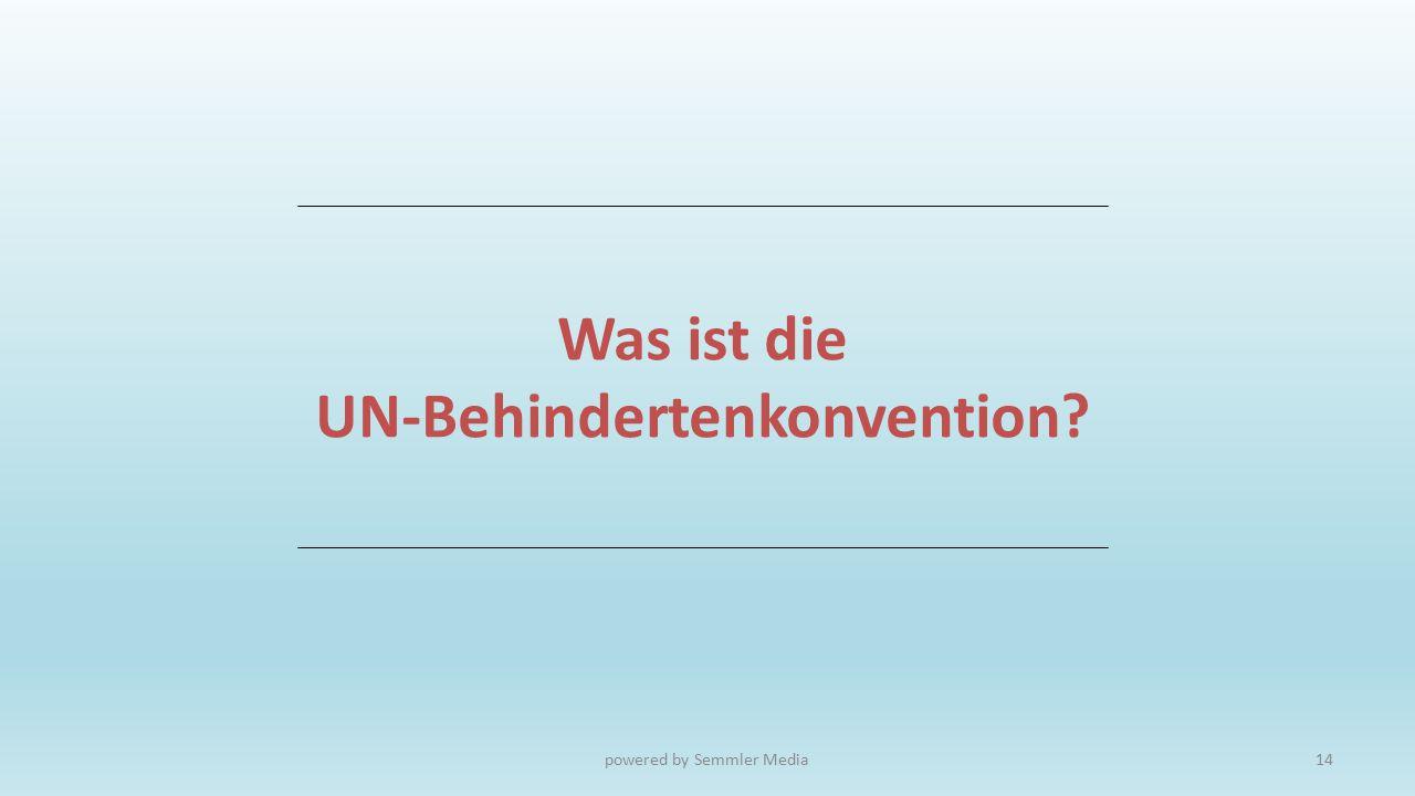Was ist die UN-Behindertenkonvention? powered by Semmler Media14