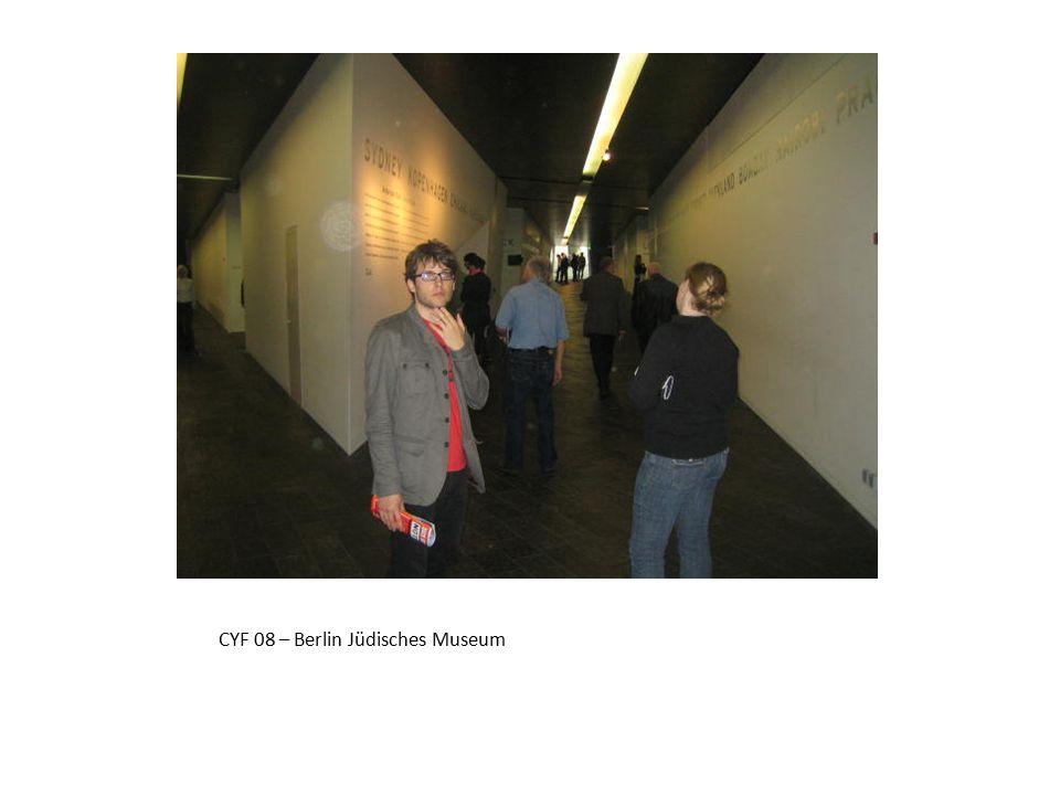 CYF 08 – Berlin Jüdisches Museum