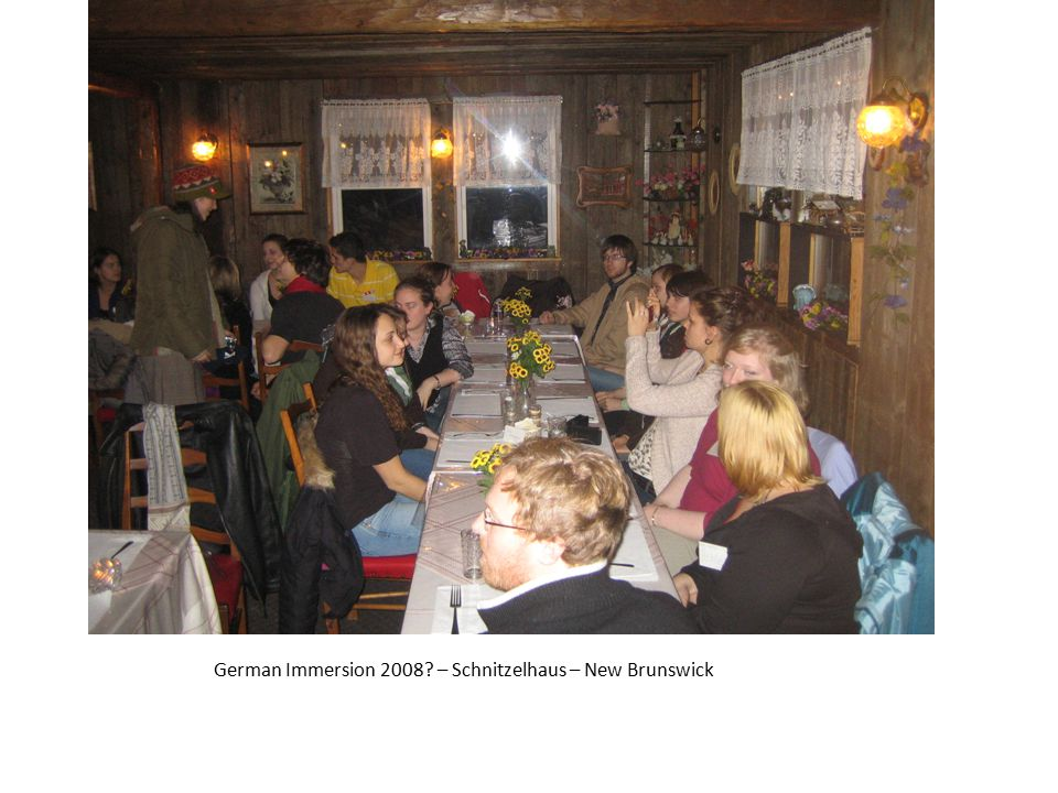 German Immersion 2008? – Schnitzelhaus – New Brunswick