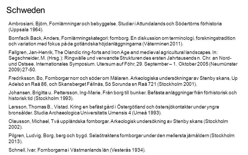 Schweden Ambrosiani, Björn, Fornlämningar och bebyggelse. Studier i Attundalands och Södertörns förhistoria (Uppsala 1964). Bornfaclk Back, Anders, Fo
