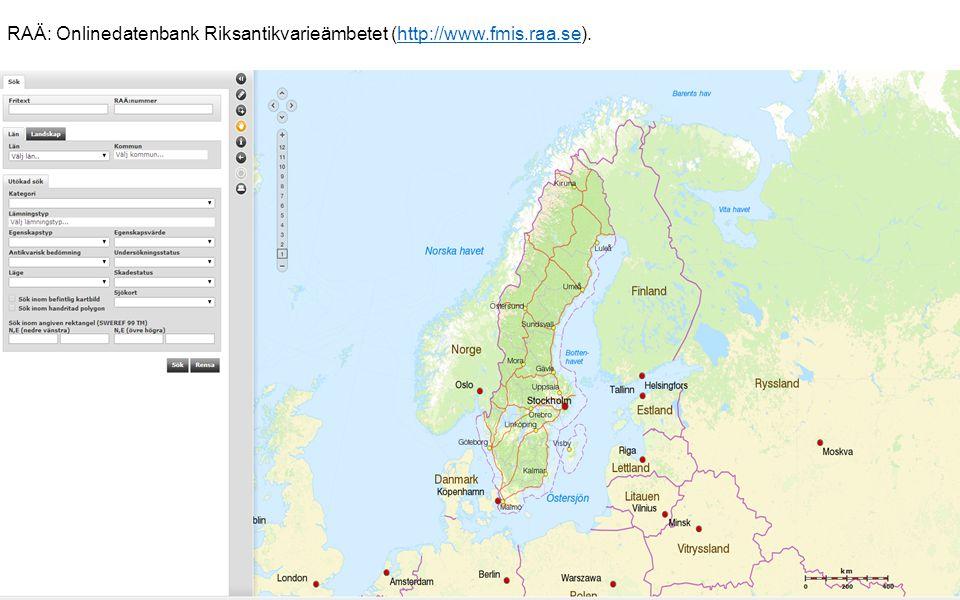 RAÄ: Onlinedatenbank Riksantikvarieämbetet (http://www.fmis.raa.se).http://www.fmis.raa.se