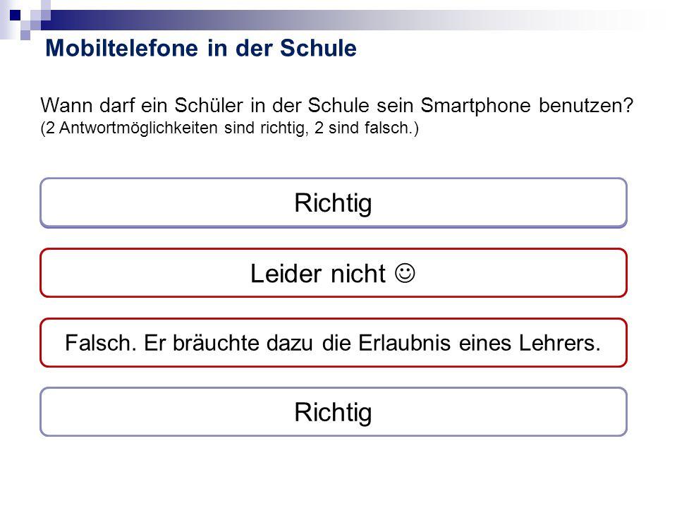 Wann darf ein Schüler in der Schule sein Smartphone benutzen.