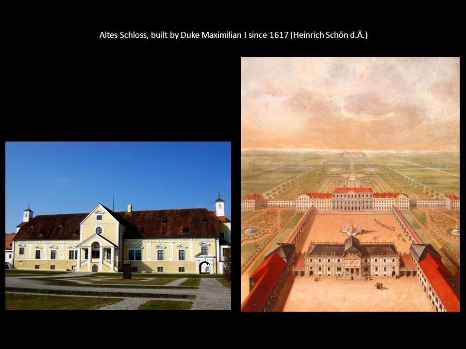 Altes Schloss, built by Duke Maximilian I since 1617 (Heinrich Schön d.Ä.)