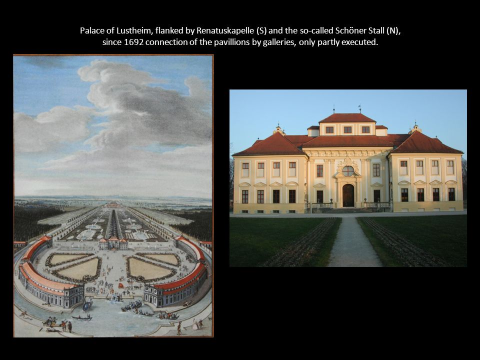 Palace of Lustheim, flanked by Renatuskapelle (S) and the so-called Schöner Stall (N), since 1692 connection of the pavillions by galleries, only part