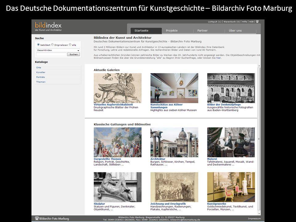 Das Deutsche Dokumentationszentrum für Kunstgeschichte – Bildarchiv Foto Marburg Foto Marburg