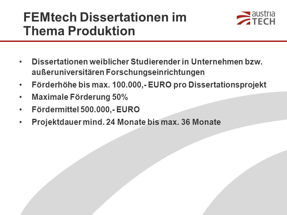 FEMtech Dissertationen im Thema Produktion Dissertationen weiblicher Studierender in Unternehmen bzw.