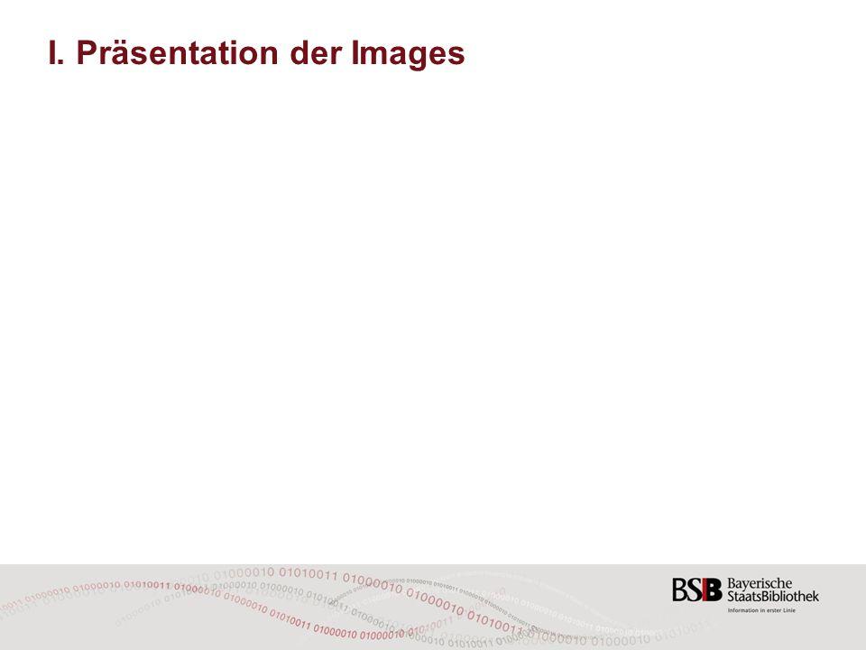 I. Präsentation der Images