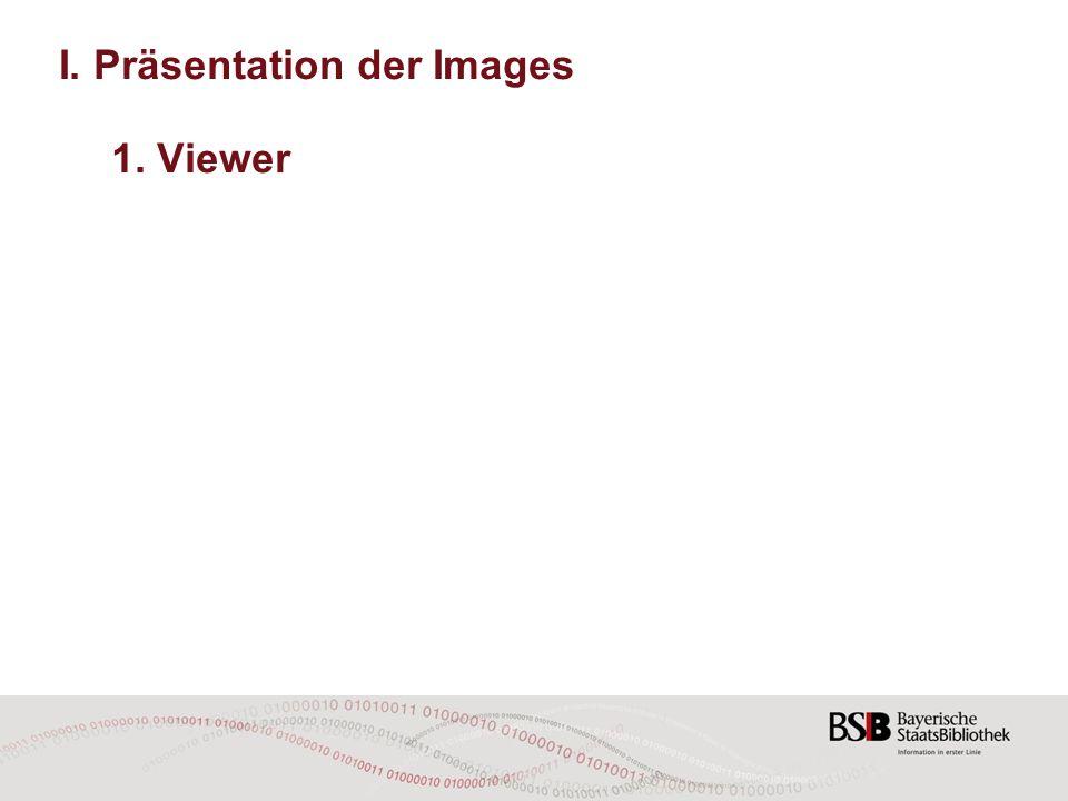 I.Präsentation der Images 2.