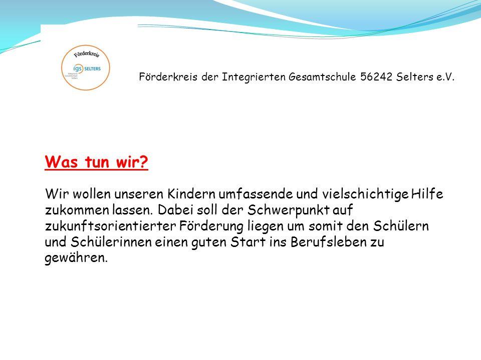 Förderkreis der Integrierten Gesamtschule 56242 Selters e.V.