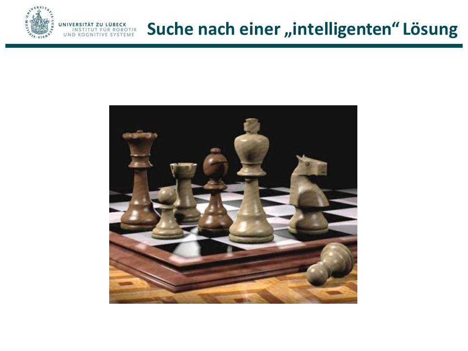 Probleme (Beispiel Schach, siehe AIMA) Suche mit Bewertungsfunktionen Schwarz am Zug, was sind die nächsten Züge?
